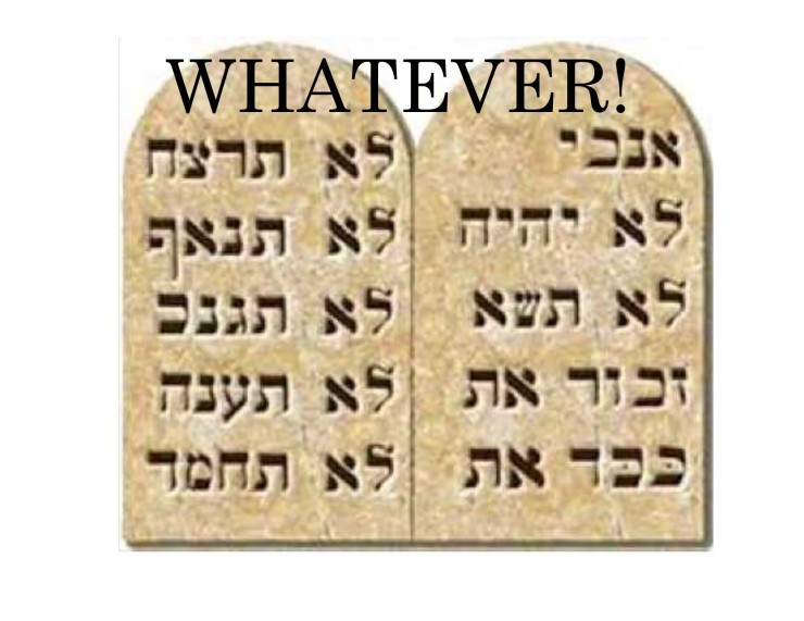 Whatever 10 Commandments